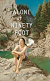 Alone at Ninety Foot, Katherine Holubitsky, 1551432048
