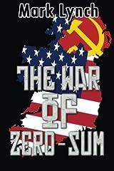 The War of Zero-Sum Paperback