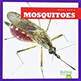 img - for Mosquitoes (Bullfrog Books: Insect World) book / textbook / text book