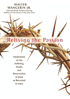 Preparing for jesus kindle edition by walter wangerin jr reliving the passion meditations on the suffering death and the resurrection of jesus fandeluxe Epub