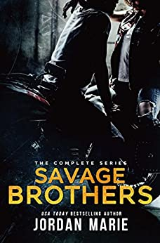 Savage Brothers MC Boxed Set Books 1-6 by [Marie, Jordan]