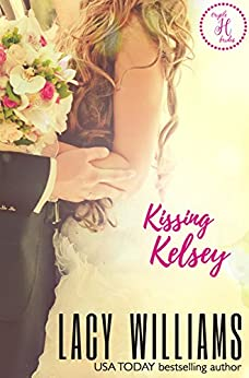 Kissing Kelsey: a Cowboy Fairytales spin-off