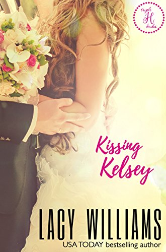 Kissing Kelsey: a Cowboy Fairytales spin-off (Triple H Brides Book 1) by [Williams, Lacy]