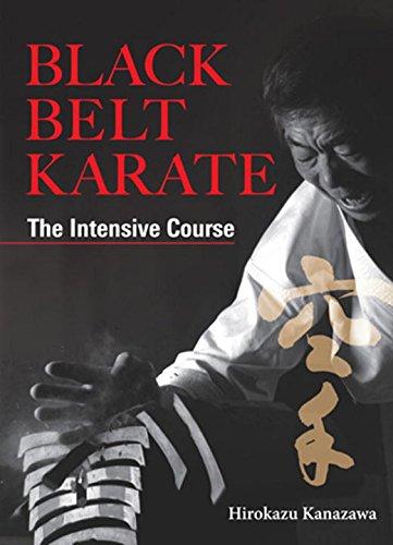 White Belt Black Belt (Black Belt Karate: The Intensive)