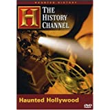 Haunted History Haunted Hollyw