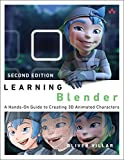 Learning Blender: A Hands-On Guide to Creating 3D Animated...