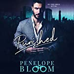Punished: A Dark Billionaire Romance | Penelope Bloom