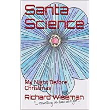Santa Science: My Night Before Christmas