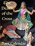 The Death Of The Cross - Chapters 1 Through 5: The First Half  Of The Book!