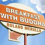 Breakfast with Buddha: A Novel