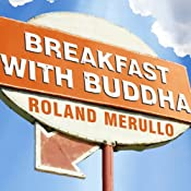 Breakfast with Buddha: A Novel | Roland Merullo