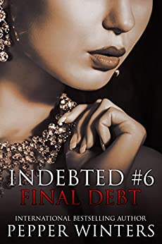Final Debt (Indebted Book 6) by [Winters, Pepper]
