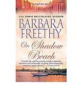 [(On Shadow Beach)] [by: Barbara Freethy]