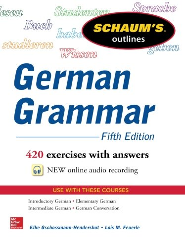 Schaum's Outline of German Grammar, 5th Edition (Schaum's Outlines)