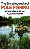 The Encyclopaedia of Pole Fishing (Pelham practical sports)