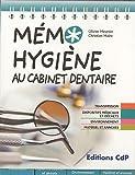 Mémo Hygiène au cabinet dentaire