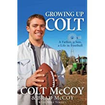 Growing Up Colt A Father Son Life In Football