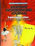 Anatomy Notebooking Journal (Young Explorer Series) (Young Explorer (Apologia Educational Ministries))