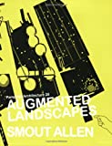 Augmented Landscapes, Mark Smout and Laura Allen, 1568986254