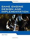 Game Engine Design and Implementation, Alan Thorn, 0763784516