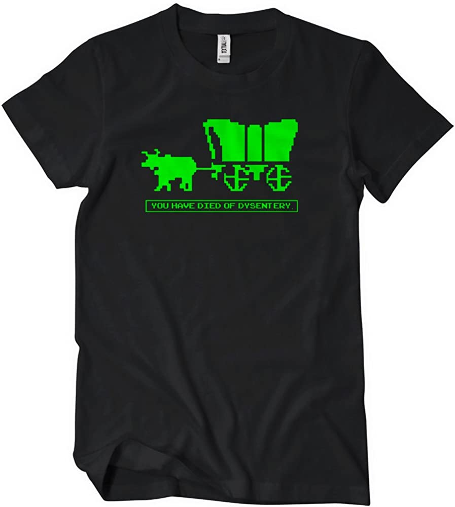 You Have Died of Dysentery T-Shirt-That Funny Shirt-Oregon Trail Tee Shirt