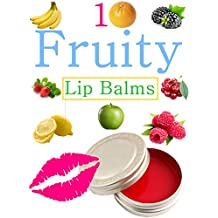 DIY Easy Fruity Lip Balms: Easy Homemade Fruit And Berry lip Balm Recipes