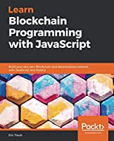 Learn Blockchain Programming with JavaScript Front Cover