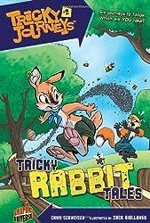 Tricky Rabbit Tales (Tricky Journeys)