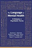 img - for The Language of Mental Health: A Glossary of Psychiatric Terms book / textbook / text book