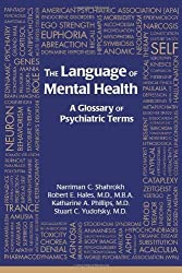 The Language of Mental Health: A Glossary of Psychiatric Terms