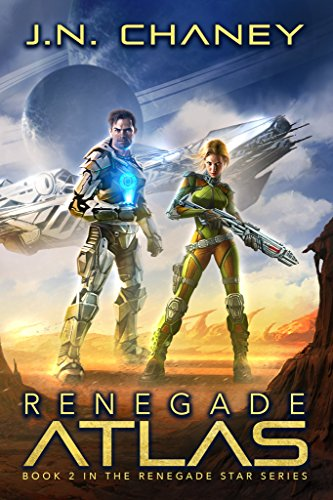 Renegade Atlas: An Intergalactic Space Opera Adventure (Renegade Star Book 2)