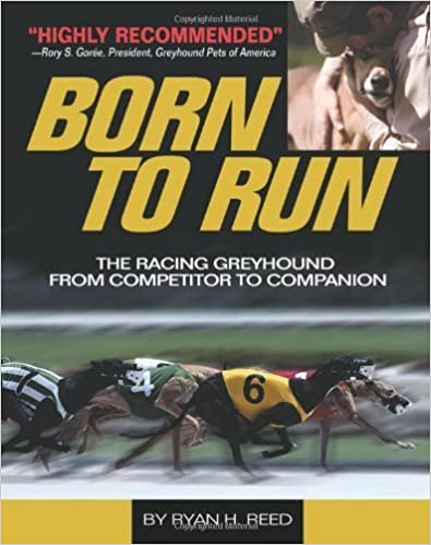 The Born to Run: Racing Greyhound, from Competitor to Companion July 13, 2010