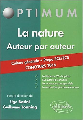 Lire un La Nature Auteur par Auteur Culture Générale Prépa ECE/ECS Concours 2016 epub pdf