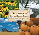 img - for Seasons of Central Pennsylvania: A Cookbook (Keystone Book) (Keystone Books?) by Anne Quinn Corr (2000-06-23) book / textbook / text book