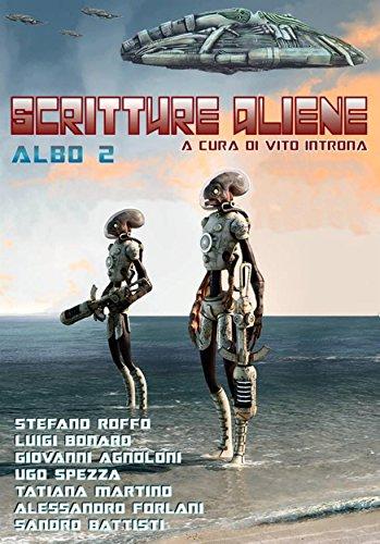 Scritture aliene albo 2: A cura di Vito Introna (Italian Edition)