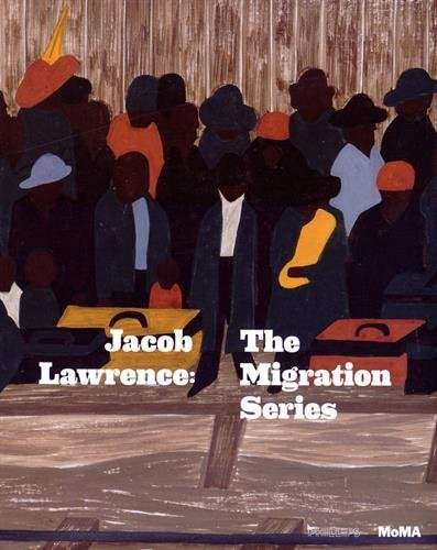 (Jacob Lawrence: The Migration Series by Elizabeth Alexander (2015-03-28) )
