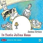 In Tante Julies Haus | James Krüss