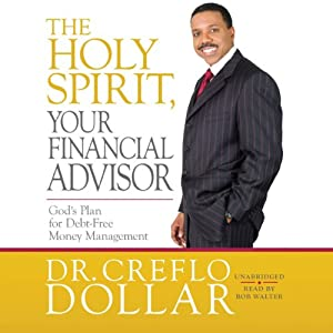 The Holy Spirit, Your Financial Advisor Audiobook