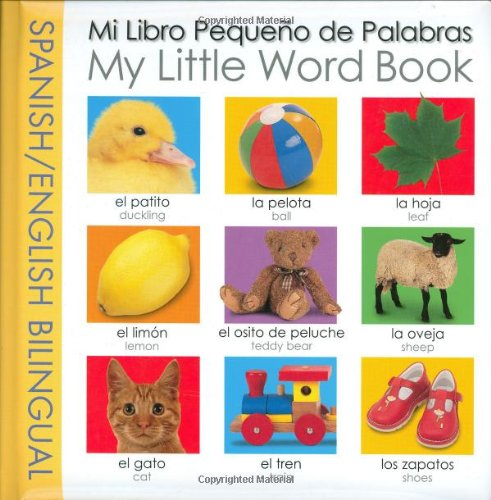 My Little Word Book Bilingual: Spanish/English Bilingual (My Little Books) (Spanish - Books Alphabet Little