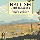 British Light Classics 2 (Wordsworth, Rpo)