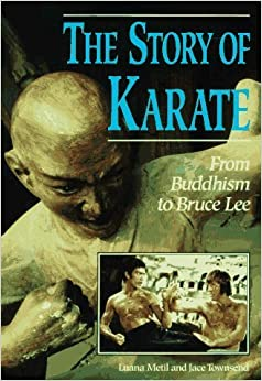 Book The Story of Karate: From Buddhism to Bruce Lee (Lerner's Sports Legacy Series) by Luana Metil (1997-06-03)