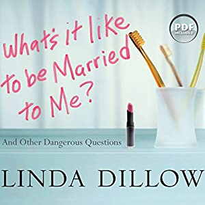 What's It Like to Be Married to Me? Audiobook