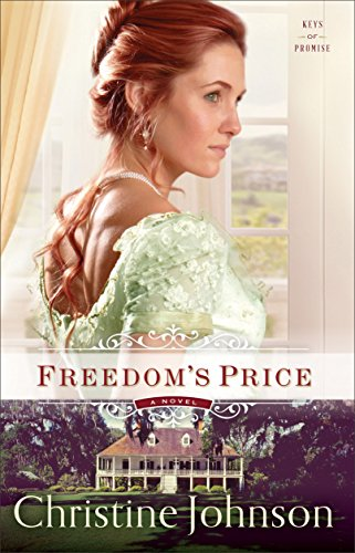 Freedom's Price (Keys of Promise Book #3) by [Johnson, Christine]