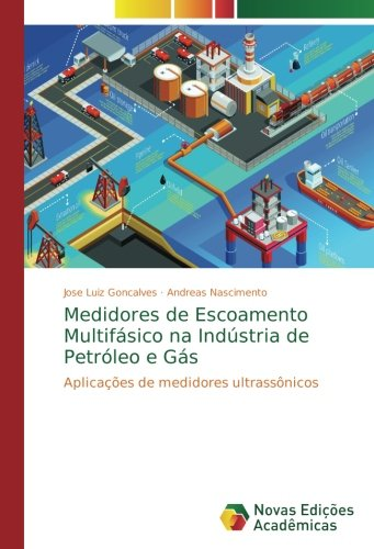 medidores-de-escoamento-multifsico-na-indstria-de-petrleo-e-gs-aplicaes-de-medidores-ultrassnicos-portuguese-edition