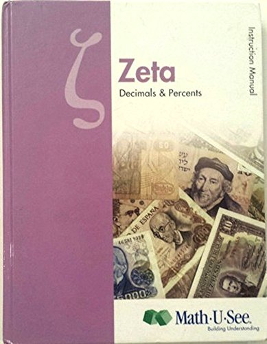 Zeta Decimals and Percents Math-U-See
