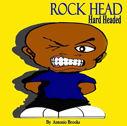 Rock Head: Hard Headed (Lil Dudes Book 1) -