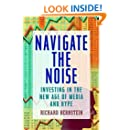 Navigate the Noise: Investing in the New Age of Media and Hype