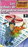 Les astuces de l'inspecteur Gadget par Chalopin