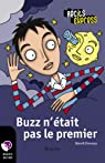 Buzz n'était pas le premier: Récit-Express, des ebooks pour les 10-13 ans par Demazy