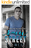 Rain Street (The Rain Series Book 3)